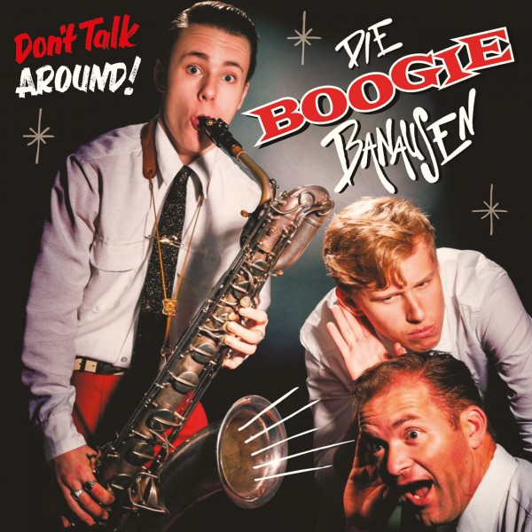 Boogie Banausen Album Don't Talk Around